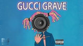 Lil Pump GUCCI GANG - O GUCCI GRAVE!!! (BASS BOOST)