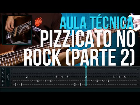 Pizzicato no Rock - Parte 2 (aula técnica de contra-baixo)