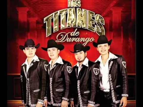 Lloro de Los Titanes De Durango Letra y Video