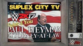 WWE 2K17: la ley de Paul Heyman