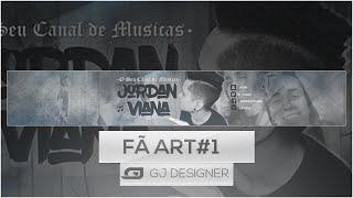• Fã Art - Jordan Viana •