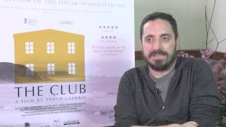 Pablo Larrain interview | The Club | Pure Movies