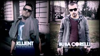 Buba Corelli & Klijent - Da Me Ugriješ (Prod. Buba Corelli) [2012]