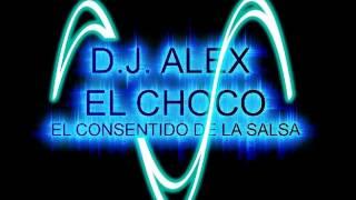 DIME QUE SI - RICA BANDA SALSA ROMANTICA - ALEX EL CHOCO