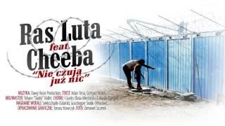 Ras Luta feat. Cheeba - Nie czują już nic