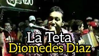 La Teta - Diomedes Diaz  & Alvaro Lopez