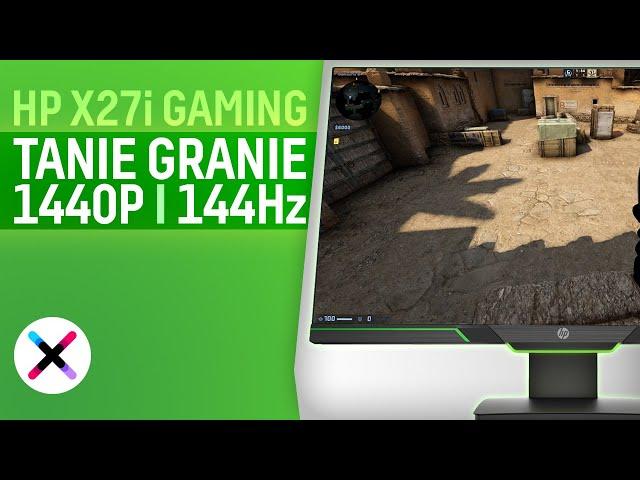 OPTYMALNY WYBÓR DLA GRACZA! 🔥 | Test, recenzja HP X27i Gaming z matrycą IPS 1440P i 144Hz