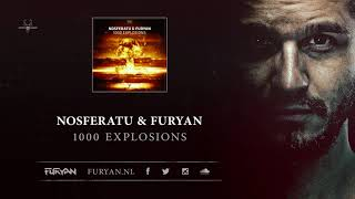 Nosferatu & Furyan - 1000 Explosions