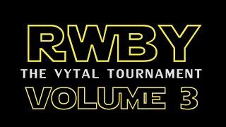 RWBY WARS VOL 3 Trailer