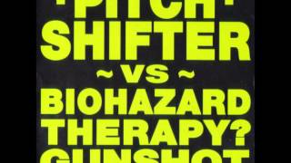 The Remix War - Pitch Shifter vs Biohazard - Therapy? - Gunshot - 01 - Triad (Pitch Shifter Remix)