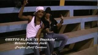 Ghetto Black ´El Desakato´..Brinca Patalea Jerk (Official Video).mpg