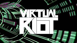 Virtual Riot - Continue (NEW MUSIC!)