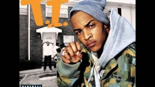 T.I. - Chillin' With My Bitch (Feat. Jazze Pha)