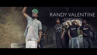 Randy Valentine - Certified [Official Video | Hemp Higher - Snowcone 2015]