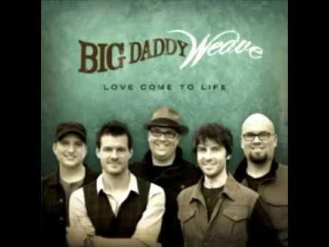 big-daddy-weave-stay-bigdaddyweavelove