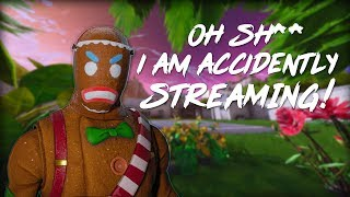 I AM ACCIDENTALLY STREAMING FORTNITE WITH WEBCAM OMG