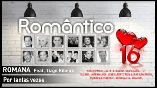 Romana – Por tantas vezes Feat. Tiago Ribeiro