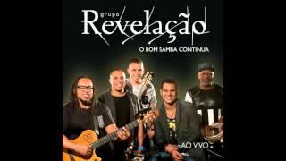 Grupo Revelação - Bar da Neguinha (Ao Vivo)