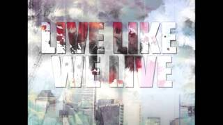 Sycho Gast - Live like we Live (feat. Glock George & Bill Biggz)