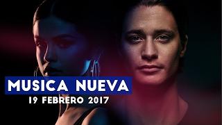 Musica Nueva | 19 Febrero 2017