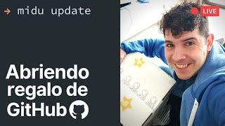 Update del canal y abriendo la caja regalo de GitHub