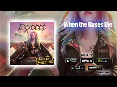 When The Roses Die de Exxocet Letra y Video