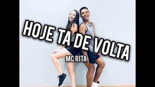 Hoje ta de Volta - Mc Rita / Coreografia Vinii