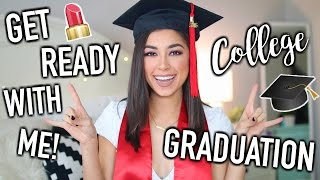 Get Ready With Me: College Graduation! Hair, Makeup, & Outfit!