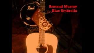 Armand Murray - Blue Umbrella