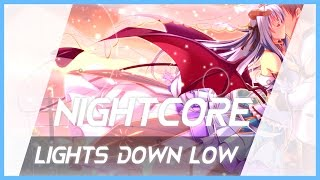 Lyrics | Lights Down Low (Feat. gnash) - MAX【Nightcore】