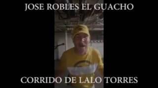 """Jose Robles """"El Guacho"""" - Hilario """"Lalo"""" Torres (Nuevo Corrido)"""