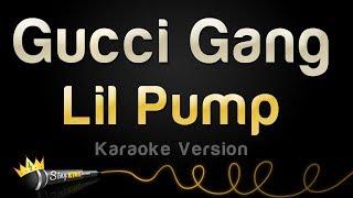 "Lil Pump - ""Gucci Gang"" (Karaoke Version)"