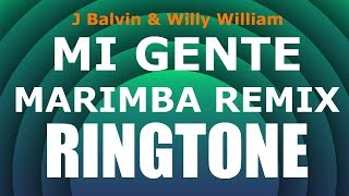 Latest iPhone Ringtone - Mi Gente Marimba Remix Ringtone - J.Balvin & Willy William