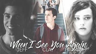 clay, hannah, jeff | see you again