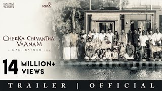 CHEKKA CHIVANTHA VAANAM   Official Trailer - Tamil   Mani Ratnam   Lyca Productions   Madras Talkies