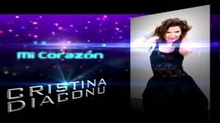 MI CORAZÓN   CRISTINA DIACONU NEW SONG 2013