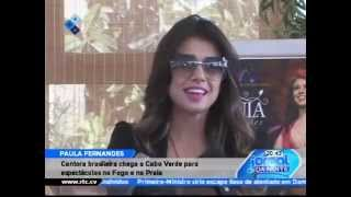 PAULA FERNANDES - Chegada a Cabo Verde (2013)
