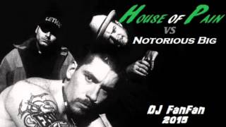 House Of Pain vs Notorious Big - Hypnotise Jump Around - Remix 2015 DJ FanFan 06