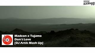 Madcon x Tujamo - Don't Love (DJ Artik Mash Up) [MUSIC VIDEO]