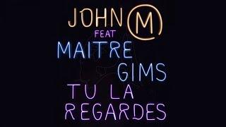 John Mamann Ft. Maitre Gims - Tu la regardes - Extrait Audio