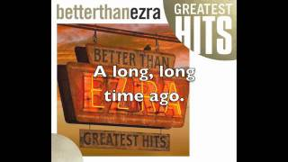 At the Stars :: Better Than Ezra LYRICS (HQ)