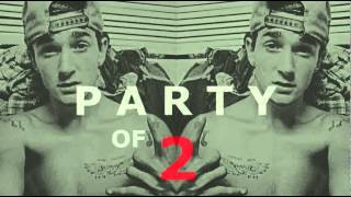 That_Pretty_Boy_John - Party Of 2 (Feat. Bronzilla)