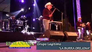 "Grupo Legítimo – ""La burra orejona"" en la FENAHUAP 2015 de Cd. Valles"