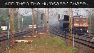 LHB Humsafar AC Express aggresively chasing Shalimar Kurla Express and....