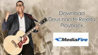 Anderson Freire - Deus não te Rejeita Download | Playback