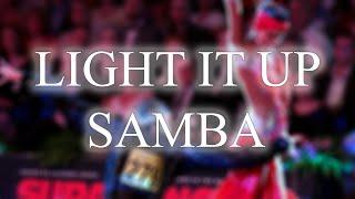 SAMBA | Light It Up (André & Dj Move It Remix) - 51bpm.