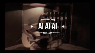 Ai Ai Ai - Vanessa da Mata (Cover Jaque Faria)