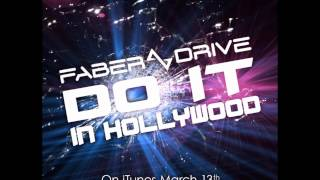 Do It In Hollywood - Faber Drive