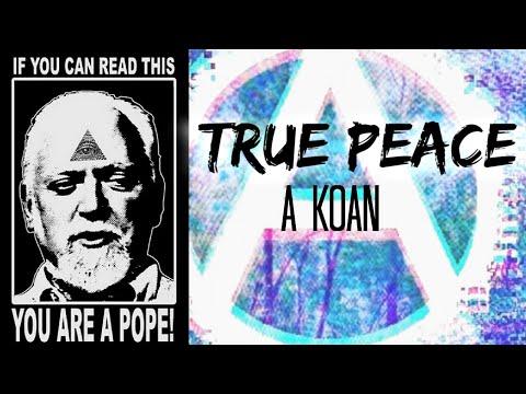 True Peace: A Koan