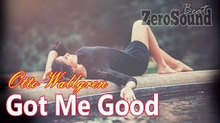 Got Me Good by Otto Wallgren